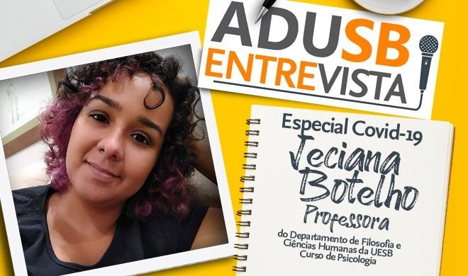 Especial coronavírus: Entrevista com a professora Jeciana Botelho (DFCH)