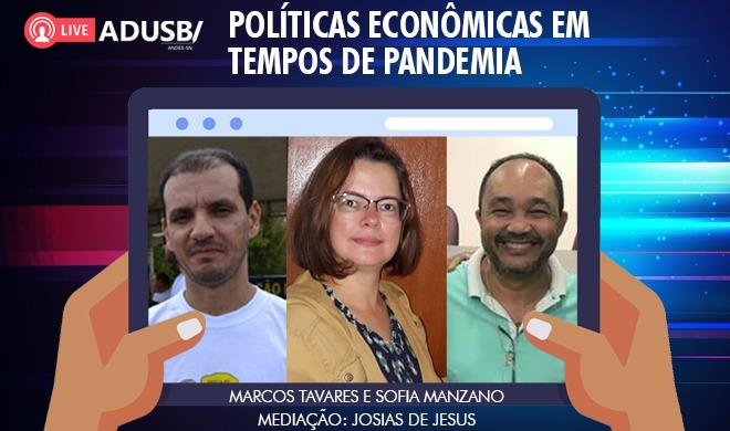 Transmissão ao vivo: Políticas econômicas em tempos de pandemia