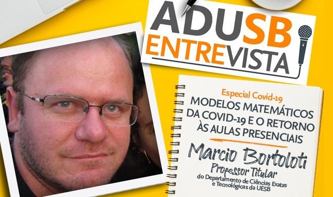 Especial coronavírus: Entrevista com Marcio Bortoloti