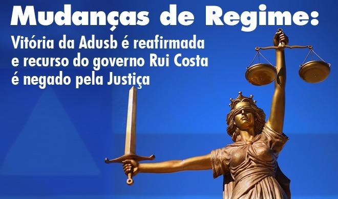 Mudanças de Regime: Vitória da Adusb é reafirmada e recurso do governo Rui Costa é negado pela Justiça