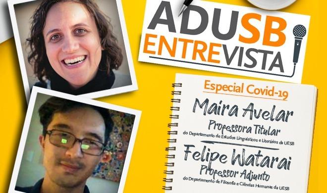 Especial COVID-19: Entrevista com Felipe Watarai e Maíra Avelar