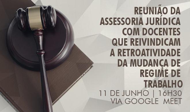 Reunião com o jurídico sobre retroatividade das mudanças de trabalho acontece na sexta-feira (11)