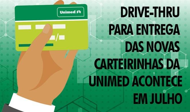 Drive-thru para entrega das novas carteirinhas da Unimed acontece em julho