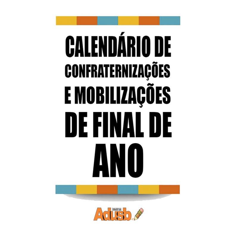 Confira o calendário de confraternizações e mobilizações de final de ano