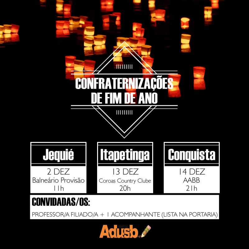 Confraternizações de fim de ano da Adusb: Confira o calendário