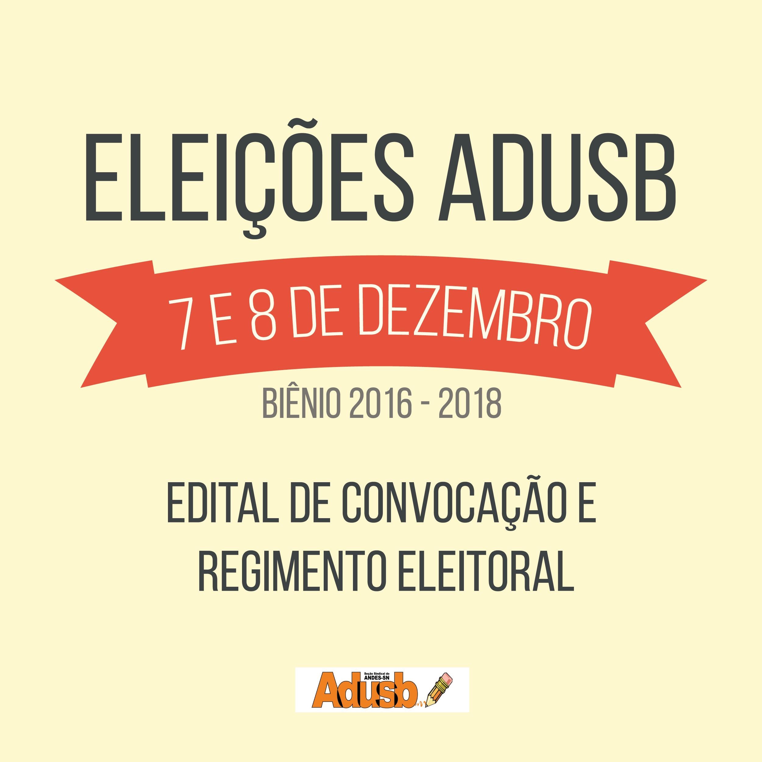 Eleições ADUSB: Edital de convocação e regimento são aprovados por assembleia