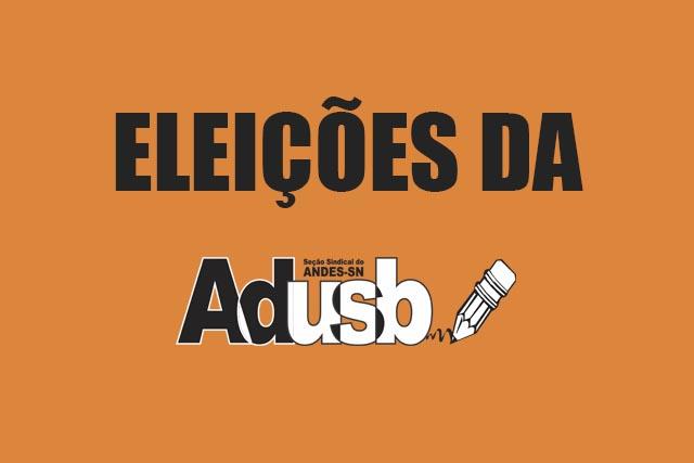 """Eleições da Adusb: Chapa """"Luta e Autonomia"""" é homologada"""