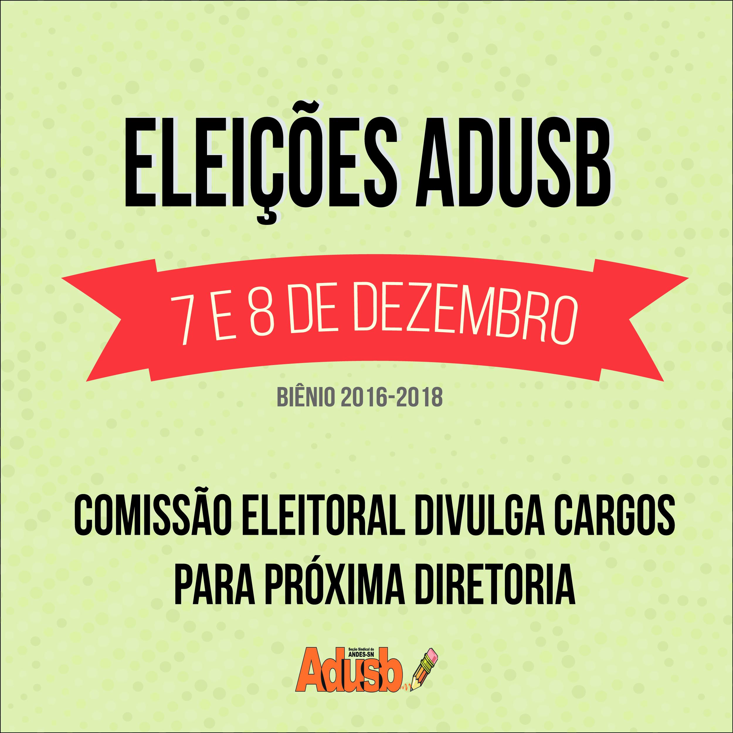 Comissão Eleitoral divulga cargos para nova diretoria da Adusb