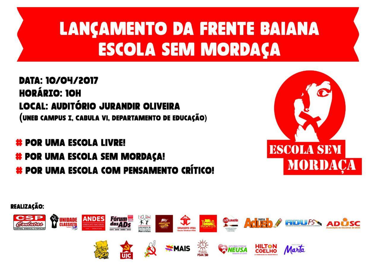 Frente Baiana Escola Sem Mordaça terá lançamento na segunda-feira (10)