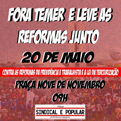 FORA TEMER: Ato público será realizado neste sábado, 20 de maio, em Vitória da Conquista