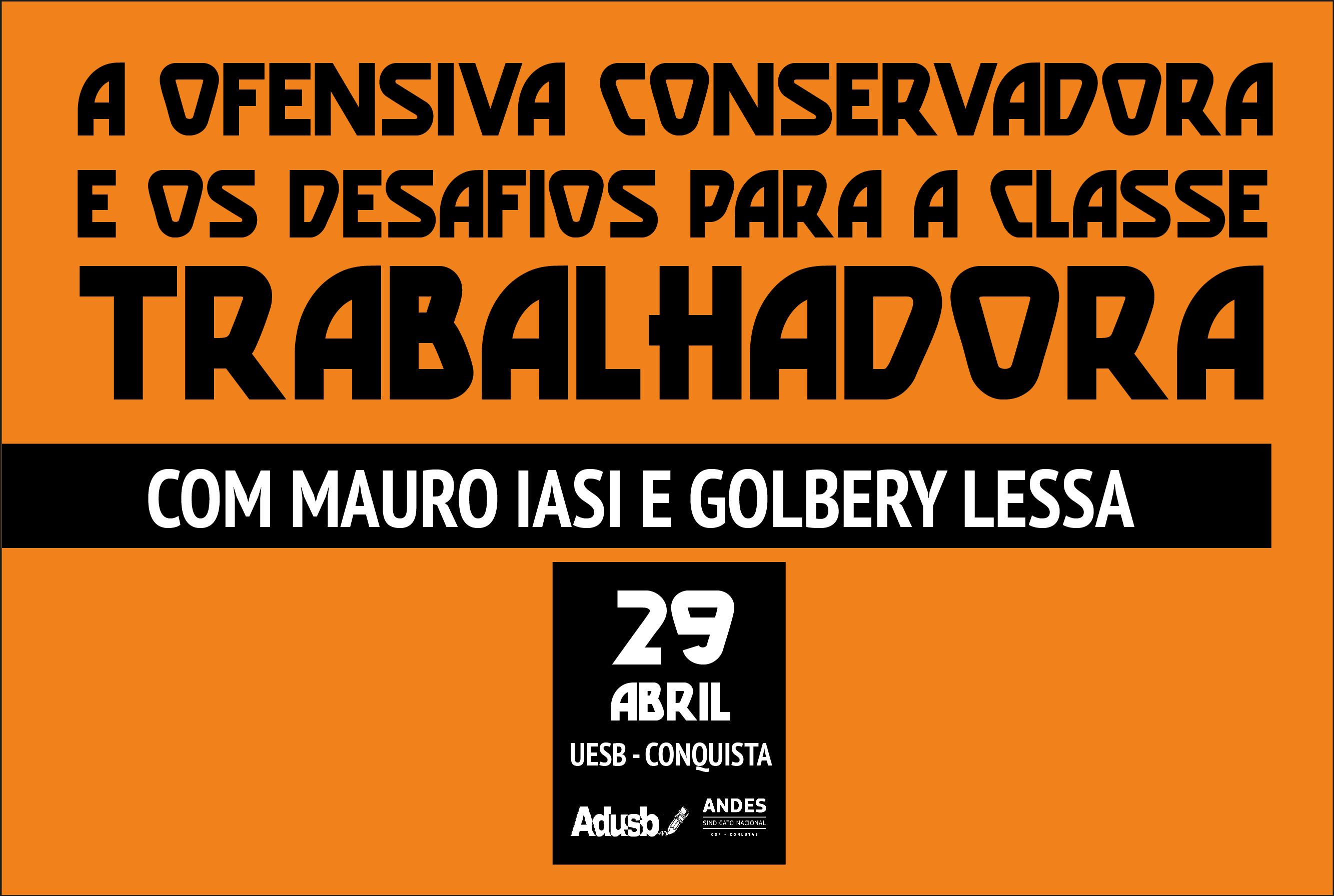 Mauro Iasi e Golbery Lessa debaterão conjuntura política no Brasil