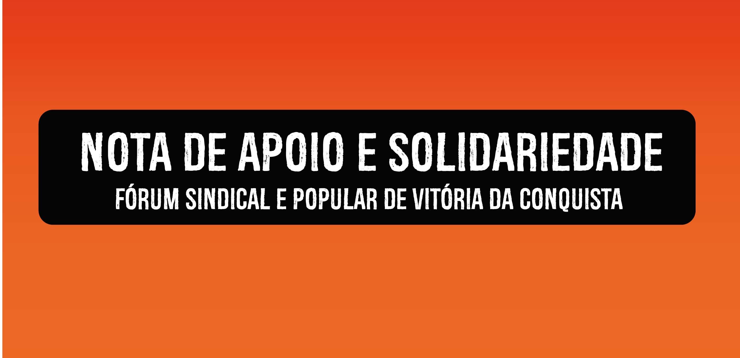 Nota de apoio e solidariedade