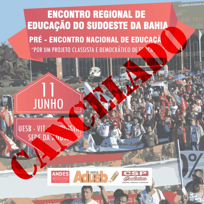 Encontro Regional de Educação do Sudoeste da Bahia é cancelado