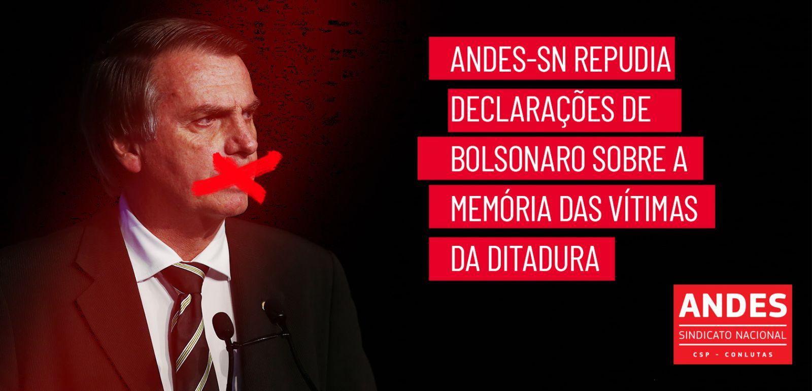 ANDES-SN repudia declaração de Bolsonaro sobre vítima da ditadura