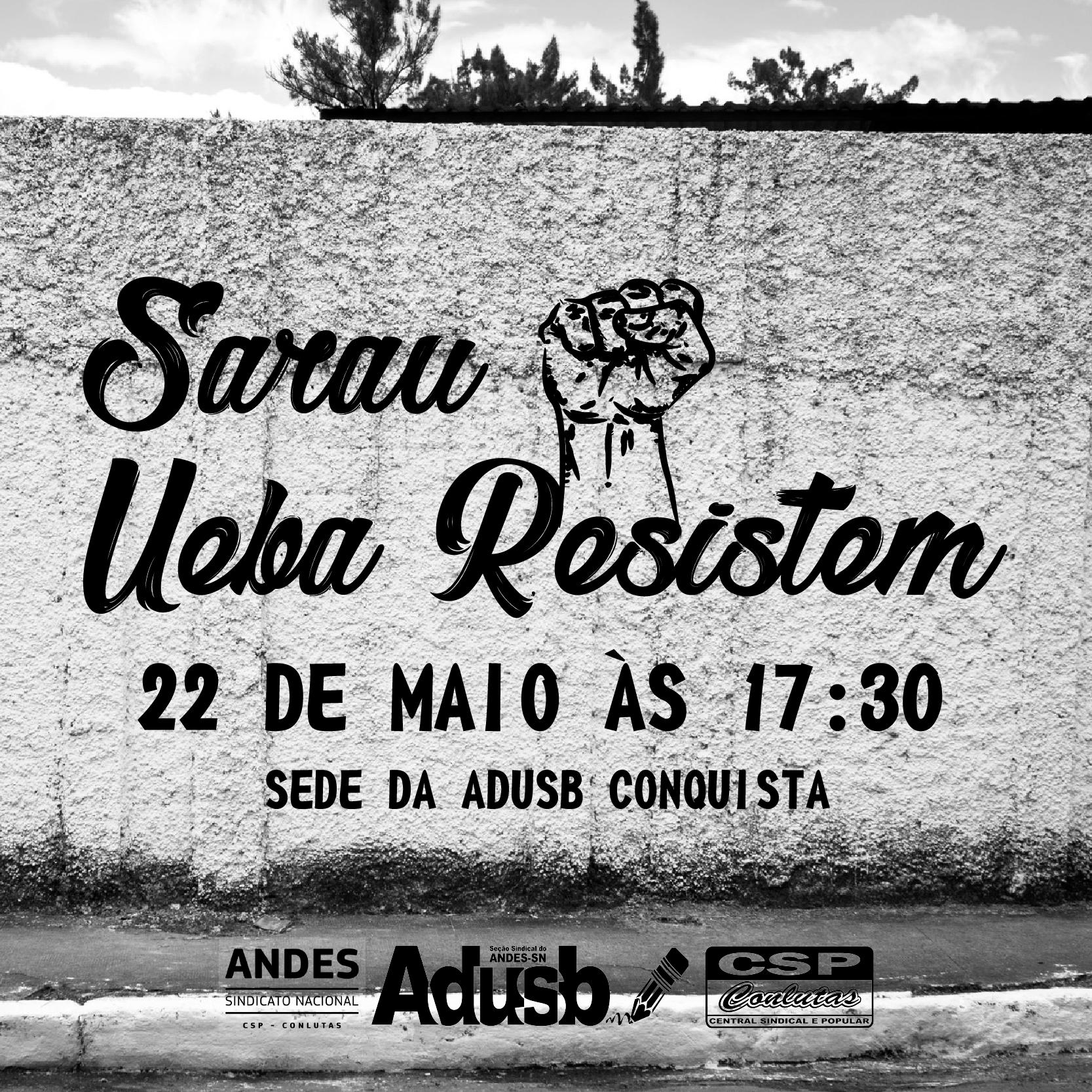 Sarau UEBA Resistem acontecerá no dia 22 de maio na Uesb