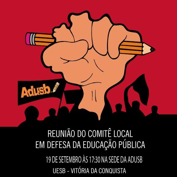 Comitê Local em Defesa da Educação Pública convida para reunião